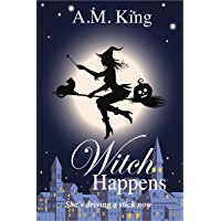 Witch Happens (The Summer Sisters Witch Cozy Mystery, Book 1)