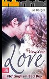 New Year Love - Nottingham Bad Boy (German Edition)