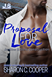 Proposal for Love (Jenkins & Sons Construction Book 2)