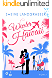 Wieder Hawaii (… Hawaii 3) (German Edition)