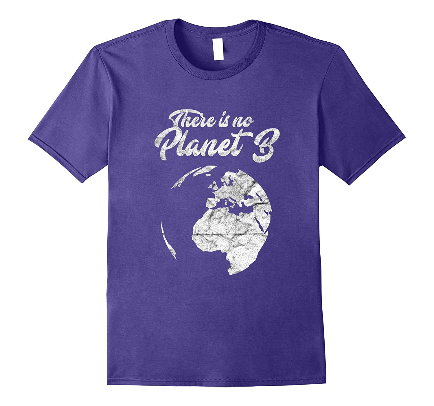 There is no PLANET B Shirt Climate Change Shirt-TH