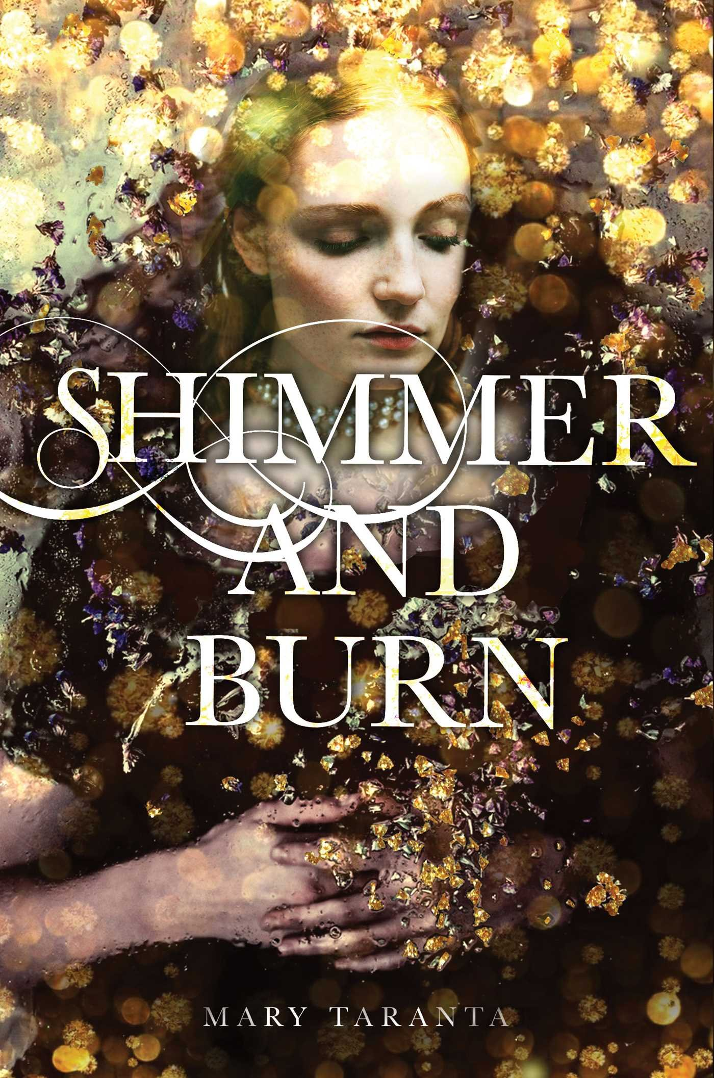 amazon com shimmer and burn 9781481471992 mary taranta books