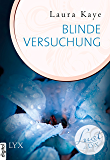 Lust de LYX - Blinde Versuchung (Lust-de-LYX-Reihe 19)