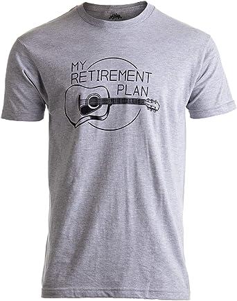 817981bd My Retirement Plan (Guitar) | Funny Music Musician Humor Men Women Joke T-