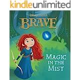 Brave: Magic in the Mist (Disney Short Story eBook)
