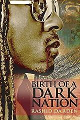 Birth of a Dark Nation Kindle Edition