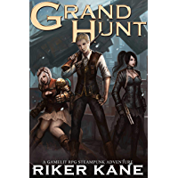 Grand Hunt: GameLit RPG Steampunk Adventure (English Edition)