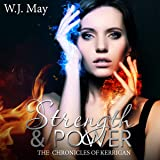 Strength & Power: The Chronicles of Kerrigan, Book 10