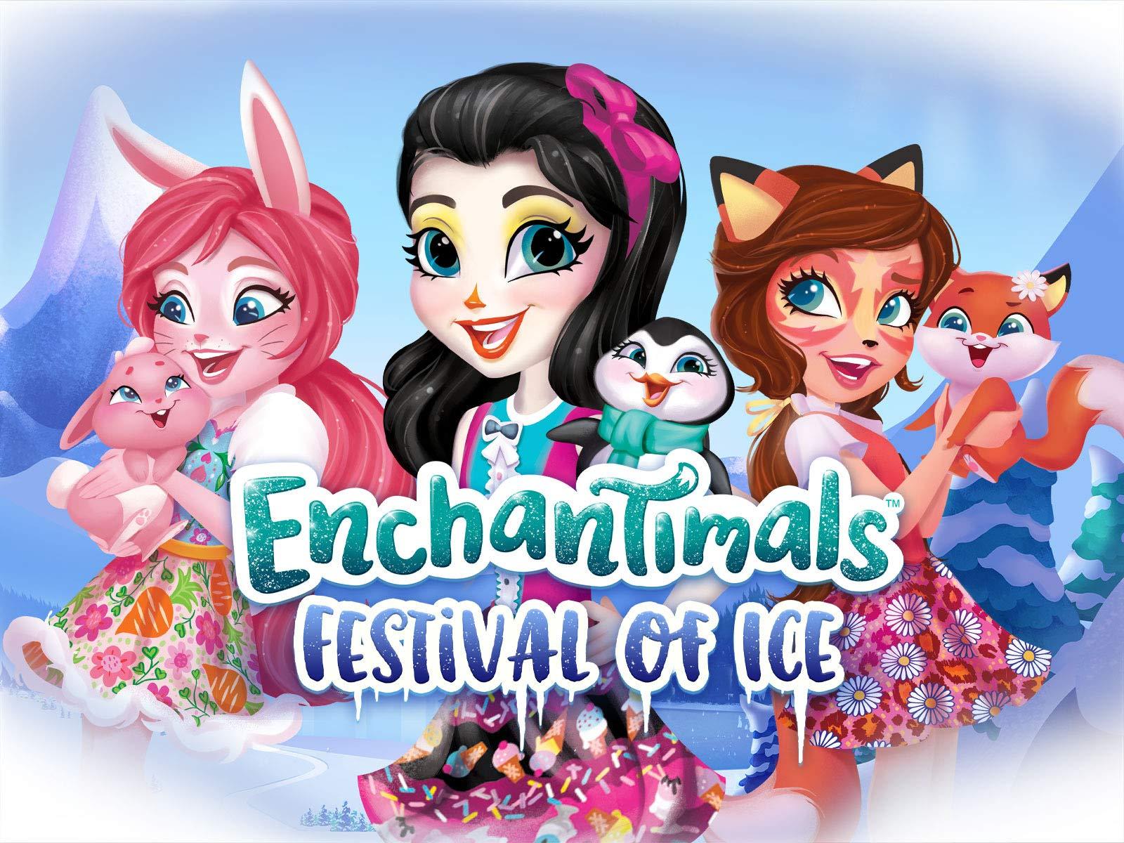 Enchantimals: Festival of Ice
