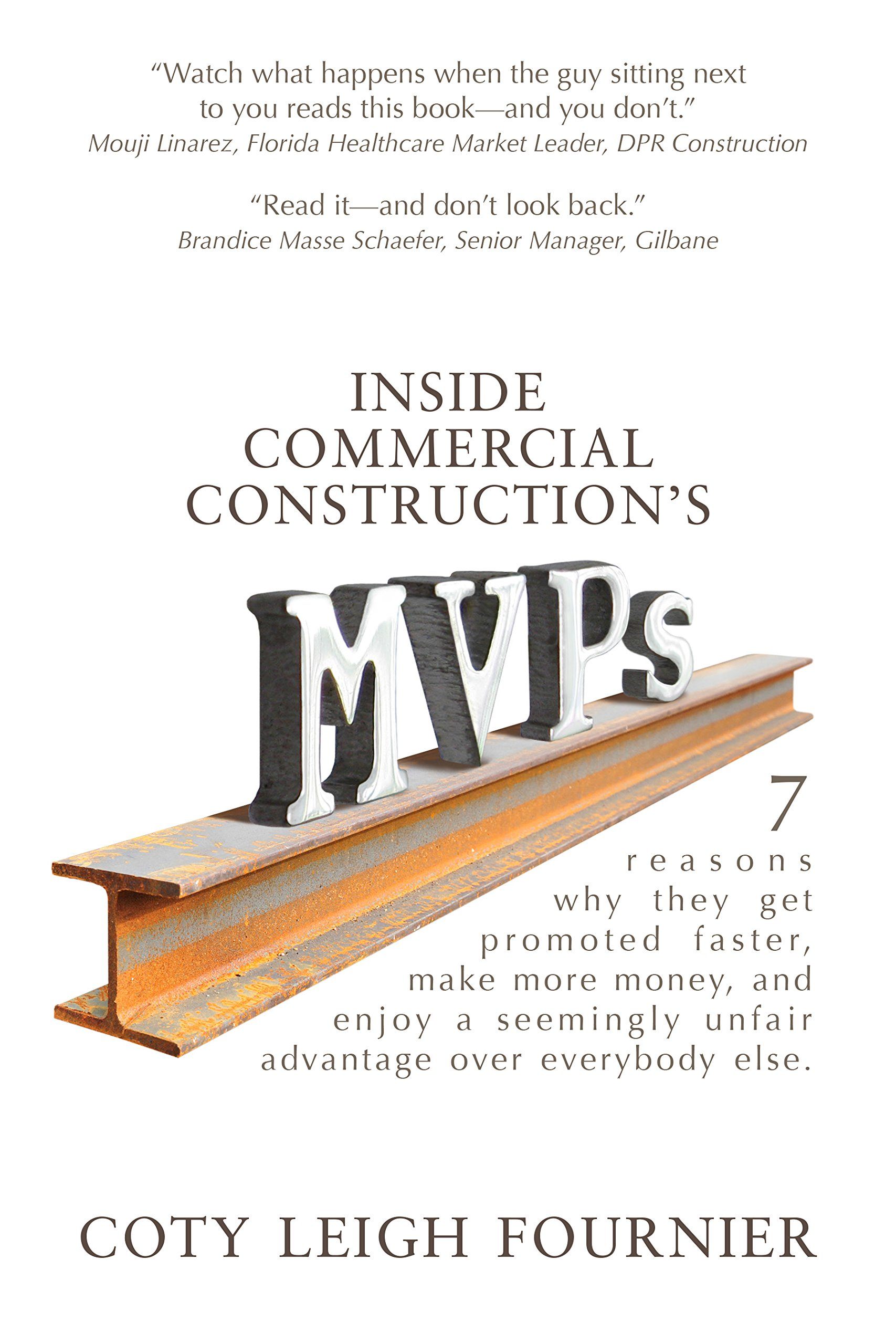 inside commercial construction s mvps reasons why they get inside commercial construction s mvps 7 reasons why they get promoted faster make more money and enjoy a seemingly unfair advantage over everybody else