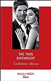 The Twin Birthright (Mills & Boon Desire) (Alaskan Oil Barons, Book 4)