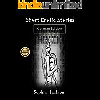 Short Erotic Stories ( German Edition )