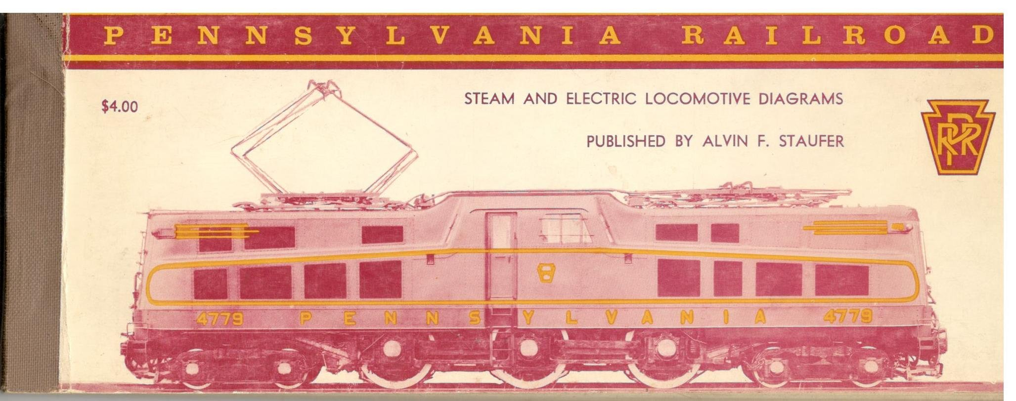 steam and electric locomotive diagrams of the pennsylvania railroad company  paperback – 1962