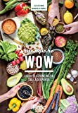 Mangiare WOW. La rivoluzione inizia dalla dispensa