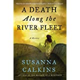 A Death Along the River Fleet: A Mystery (Lucy Campion Mysteries, 4)