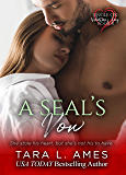 A SEAL's Vow (Single on Valentine's Day Book 8)