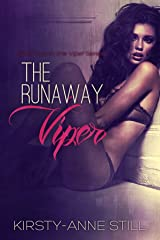 The Runaway Viper: Book two in The Viper Series Kindle Edition
