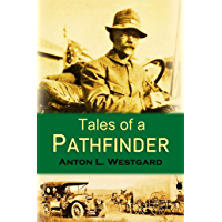 Tales of a  Pathfinder (1920)