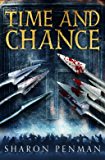 Time and Chance (Henry II & Eleanor of Aquitaine Book 2)