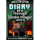 Diary of a Teenage Minecraft Zombie Villager - Book 4 : Unofficial Minecraft Books for Kids, Teens, & Nerds - Adventure Fan F