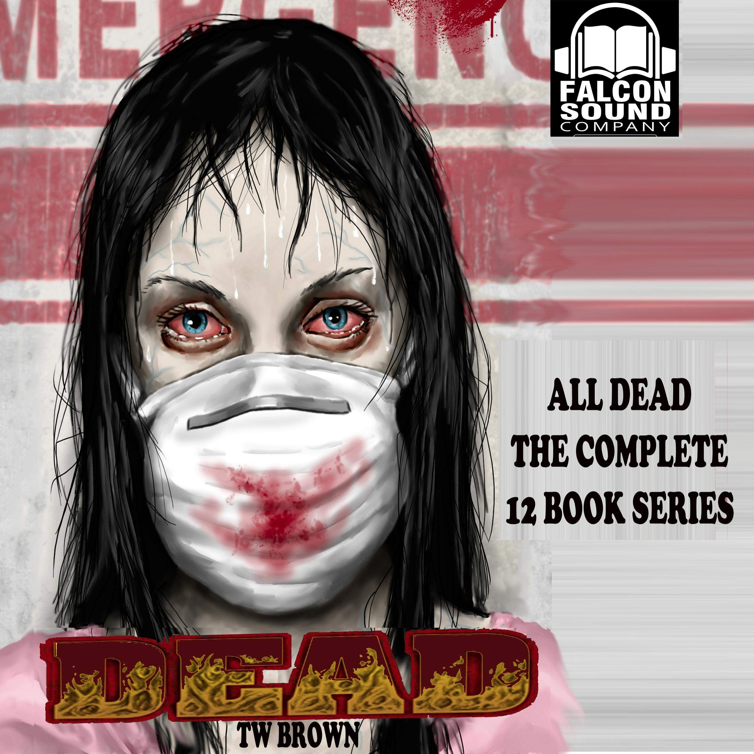 All DEAD  The Complete 12 Books Of The DEAD Series