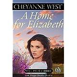A Home for Elizabeth (San Diego Brides Series Book 1)