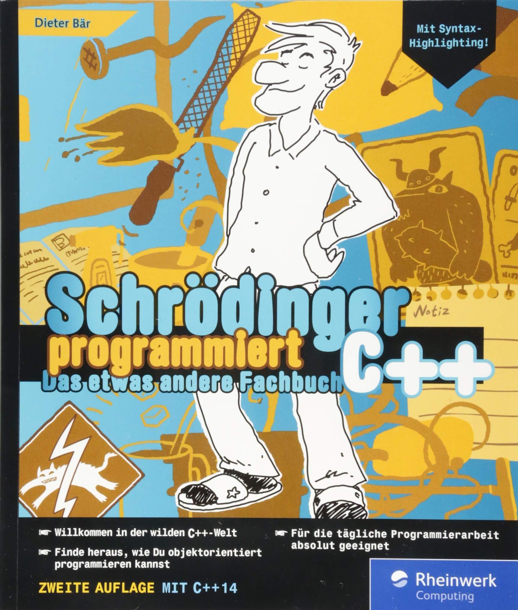 Schrödinger Programmiert C++  Jetzt Mit C++14 Und Syntaxhighlighting  Schrödinger Programmiert   Das Etwas Andere Fachbuch