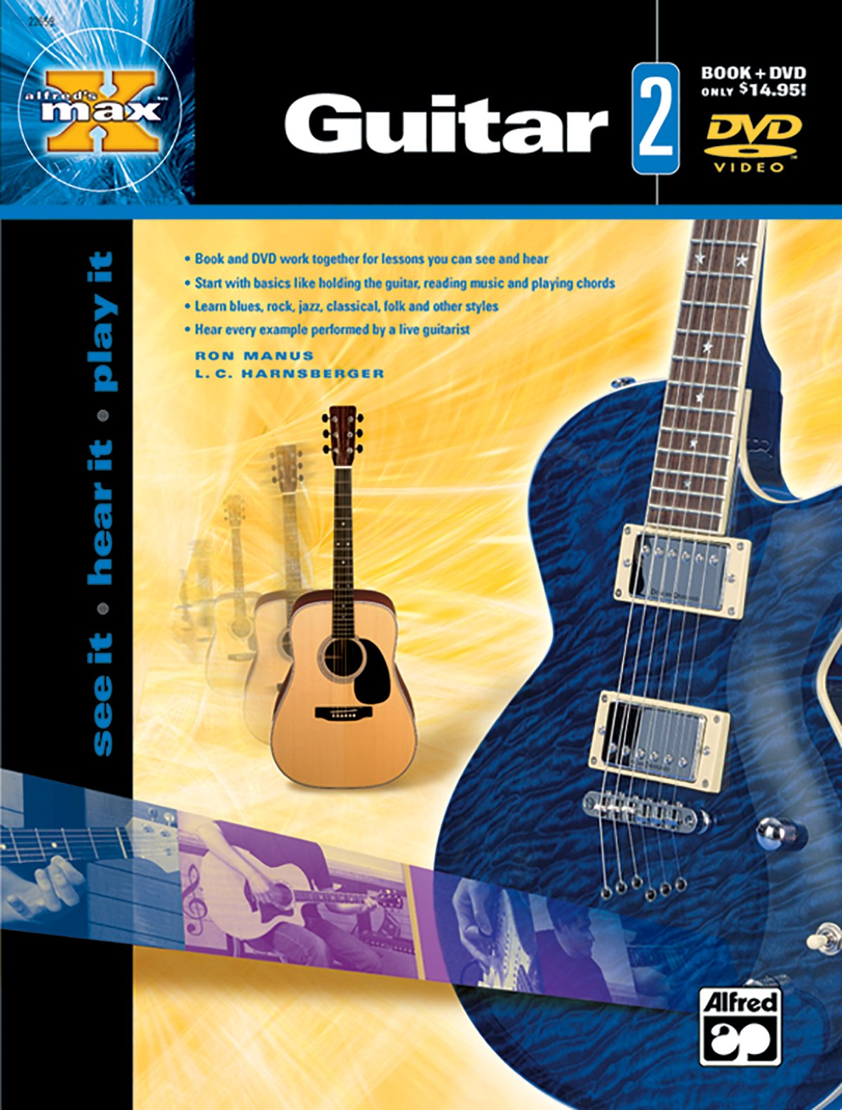 Download Alfred's MAX Guitar, Bk 2: See It * Hear It * Play It, Book & DVD (Alfred's MAX Series) pdf