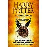 Harry Potter et l'Enfant Maudit - Parties Un et Deux: Le texte officiel de la production originale du West End (Londres) (Fol