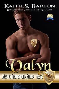 Valyn: Mystic Protectors: An Angelic Paranormal Erotica (Mystic Protectors Series Book 5)