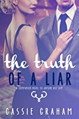 The Truth of a Liar Kindle Edition