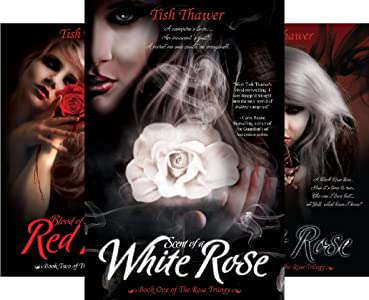 The Rose Trilogy