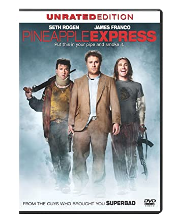 Amazon Com Pineapple Express Single Disc Unrated Edition Seth Rogen James Franco Gary Cole Rosie Perez Danny Mcbride David Green Shauna Robertson Judd Apatow Columbia Pictures Industries Inc Movies Tv