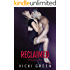 Reclaimed (A Standalone Novel)