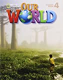Our World 4: Student Book with CDROM
