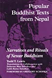 Popular Buddhist Texts from Nepal: Narratives and Rituals of Newar Buddhism