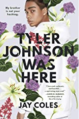 Tyler Johnson Was Here Kindle Edition