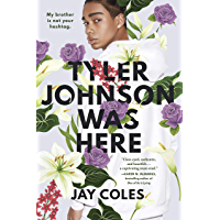 Tyler Johnson Was Here (English Edition)