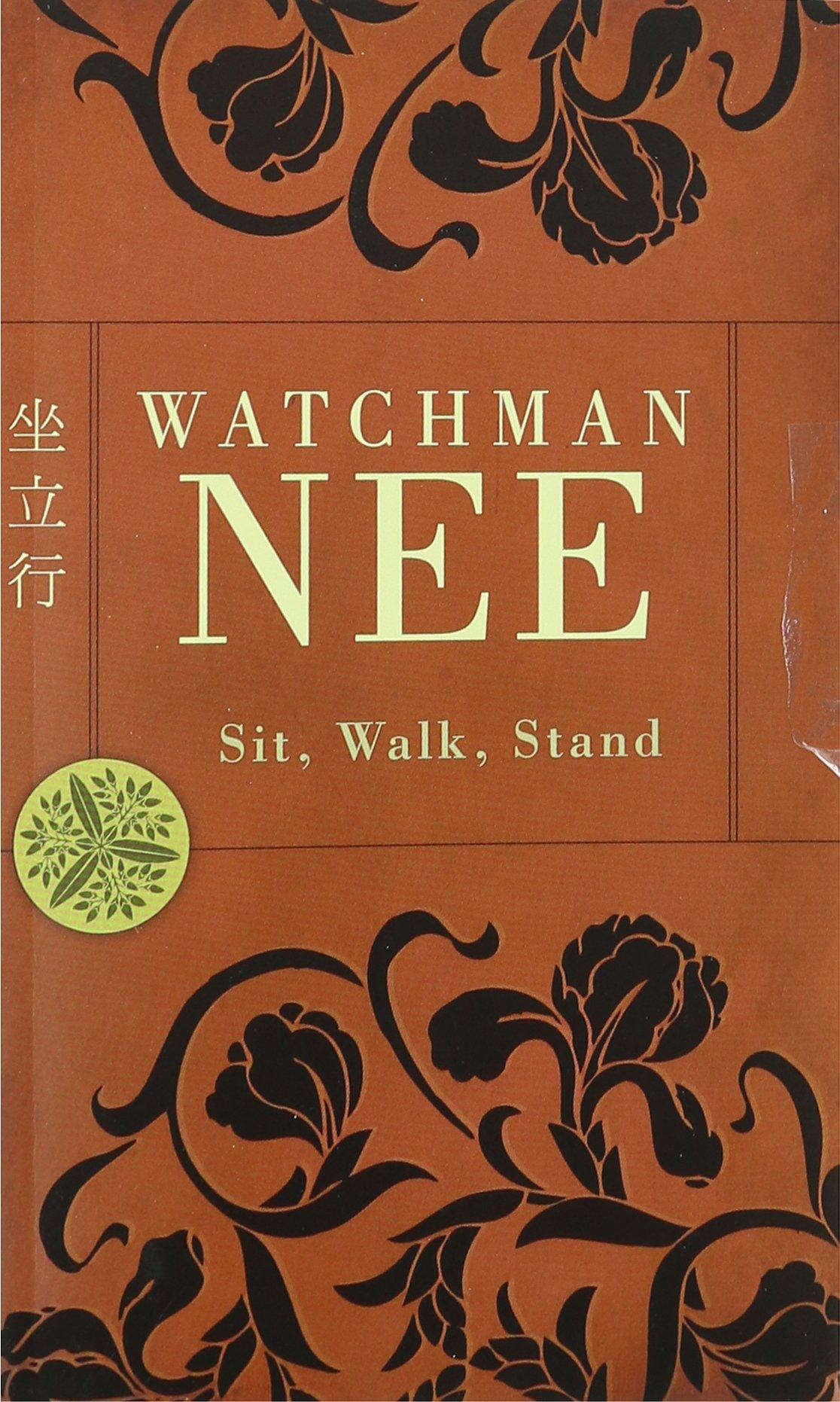 sit walk stand pdf Sit, Walk, Stand: Watchman Nee: 9780842358934: Amazon.com: Books