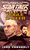 Rogue Saucer (Star Trek: The Next Generation Book 39)