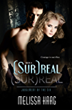 (Sur)real (Judgement of the Six Book 6)