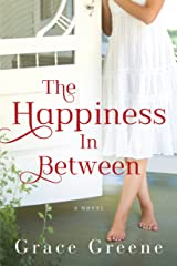 The Happiness In Between: A Novel Kindle Edition