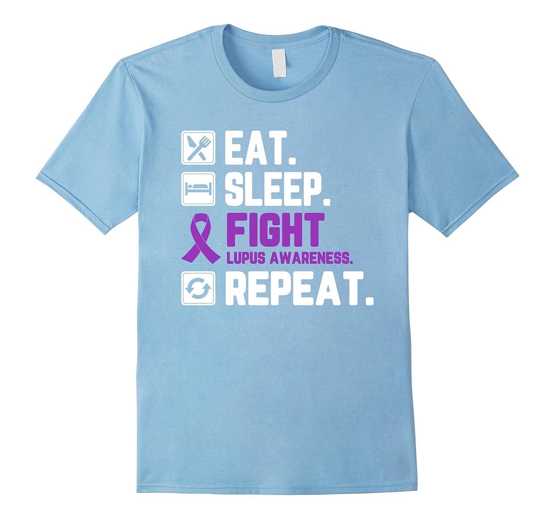 Eat Sleep Fight Lupus Awareness Repeat T Shirt-FL