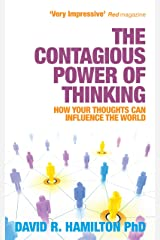 The Contagious Power of Thinking: How Your Thoughts Can Influence the World Kindle Edition
