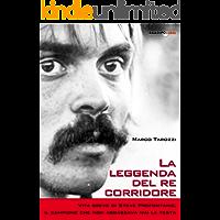 La leggenda del re corridore: Vita breve di Steve Prefontaine