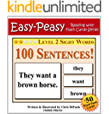 Level 2 Sight Words - 100 Sentences with 50 Word Flash Cards! (Easy Peasy Reading & Flash Card Series Book 11) (English Edition)