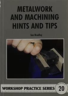 Amazon metal cutting theory and practice manufacturing metalwork and machining hints and tips workshop practice fandeluxe Choice Image