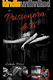 Prisionera de Ti (Spanish Edition)