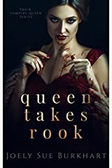 Queen Takes Rook (Their Vampire Queen Book 4) Kindle Edition