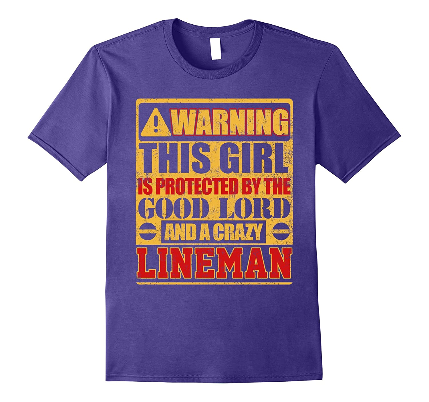 Warning This Girl Is Protected By Lineman T-shirt